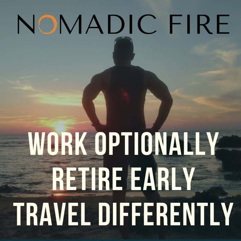 New To Nomadic FIRE Start Here ⋆ Nomadic FIRE